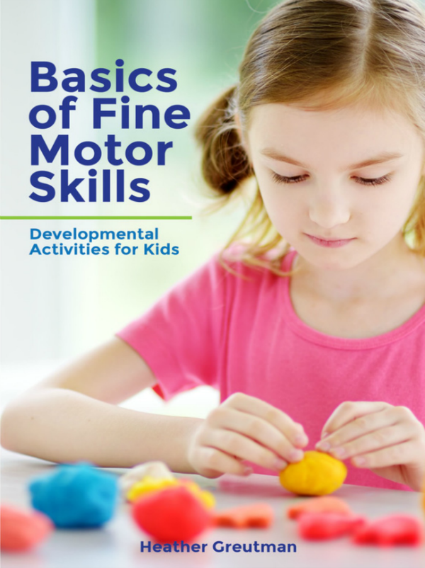 Basics of Fine Motor Skills ebook