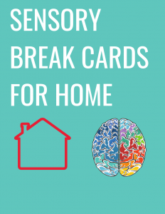 Sensory break cards for the home.